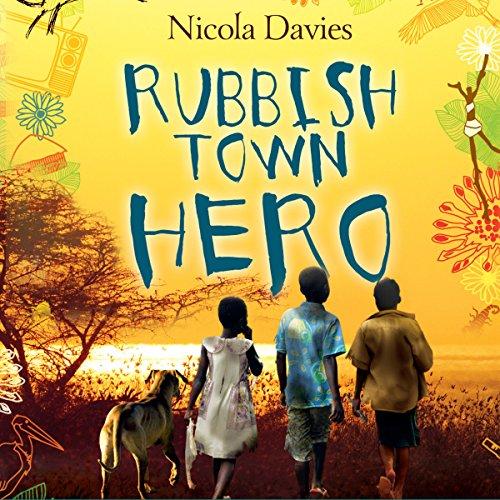 Rubbish Town Hero audiobook cover art