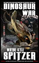Dinosaur War (Dinosaur Apocalypse Book 3)