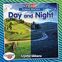 Day and Night (Full Steam Ahead!: Science Starters)