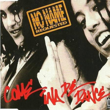 No Name Requested - Come Ina De Dance - Major - 855 363-2, Funky Buddha Records - 855 363-2