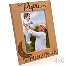 Kate Posh Papa I Love You to The Moon and Back Natural Wood Engraved Picture Frame. Best Grandpa Ever, Father's Day, Papa Gifts for Birthday, from New Baby, Grandparent's Day (4x6 Vertical)