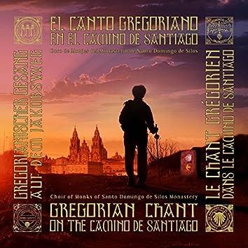 El Canto Gregoriano en el Camino de Santiago (2016 Remastered Version)