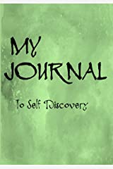 My Journal To Self Discovery: Inspirational Journal/Notebook Diary: Green Watercolor cover with 100+ Pages of Lined & Blank Paper for Writing and ... and Teens to create a Positive Focus on Life. Paperback