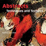 Abstracts: Techniques & Textures
