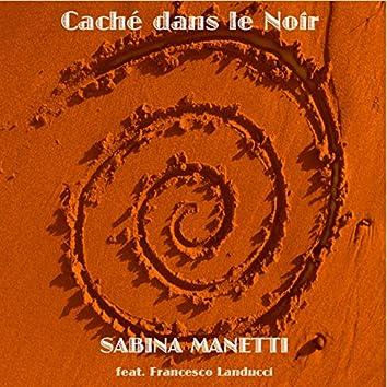 Caché dans le noir (feat. Francesco Landucci)