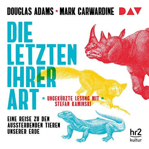 Die Letzten ihrer Art     Eine Reise zu den aussterbenden Tieren unserer Erde              Written by:                                                                                                                                 Douglas Adams,                                                                                        Mark Carwardine                               Narrated by:                                                                                                                                 Stefan Kaminski                      Length: 7 hrs and 27 mins     Not rated yet     Overall 0.0