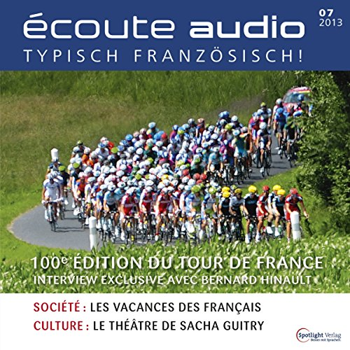 Écoute audio - Le Tour de France. 7/2013 cover art