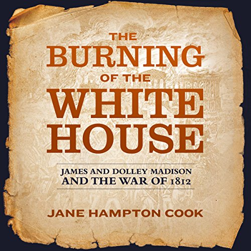 The Burning of the White House audiobook cover art