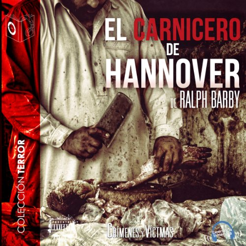 El Carnicero de Hannover [The Butcher of Hannover] audiobook cover art