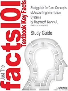 Studyguide for Core Concepts of Accounting Information Systems by Bagranoff, Nancy A., ISBN 9780470045596
