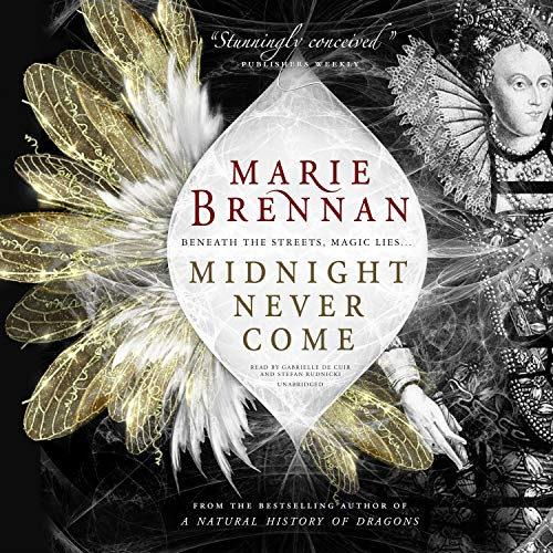 Midnight Never Come Audiobook By Marie Brennan cover art