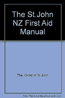 The St.John NZ First Aid Manual