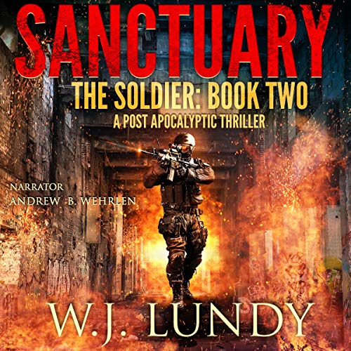 Sanctuary: A Post-Apocalyptic Thriller audiobook cover art
