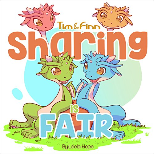 Tim and Finn the Dragon Twins: Sharing Is Fair  By  cover art
