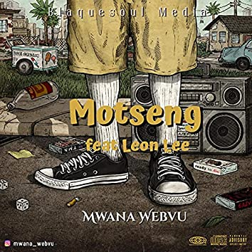 Motseng (feat. Leon Lee)