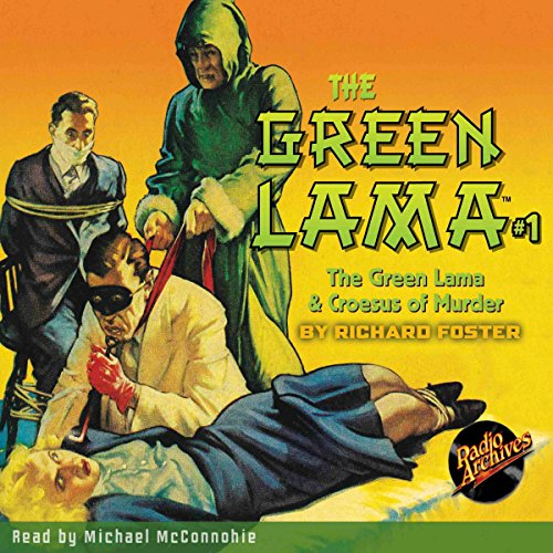The Green Lama #1: The Green Lama & Croesus of Murder audiobook cover art