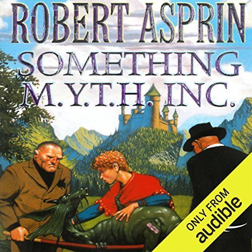Something M.Y.T.H. Inc.     Myth Adventures, Book 12              By:                                                                                                                                 Robert Asprin                               Narrated by:                                                                                                                                 Noah Michael Levine                      Length: 5 hrs and 20 mins     201 ratings     Overall 4.6