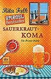 Rita Falk: Sauerkraut-Koma