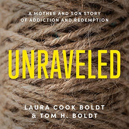 Unraveled Audiobook By Laura Cook Boldt, Tom H. Boldt cover art