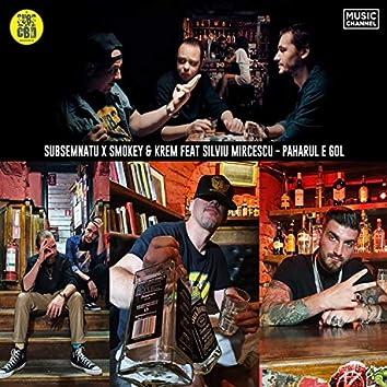 Paharul E Gol (feat. Subsemnatu, Smokey & Silviu Mircescu)