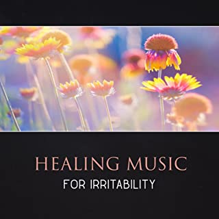 Healing Music for Irritability – Meditation for Stress Reduction, Mindfulness for Calming Down, Yoga Healing, Soothing Music, Deep Breathing, Cure Social Anxiety