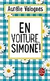En voiture, Simone !: réédition ...