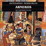Armeros: 1 (Artesanos medievales)