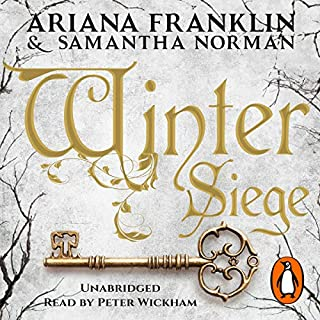 Winter Siege                   By:                                                                                                                                 Ariana Franklin,                                                                                        Samantha Norman                               Narrated by:                                                                                                                                 Peter Wickham                      Length: 11 hrs and 7 mins     52 ratings     Overall 4.5
