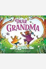 Dear Grandma: Celebrate the Special Bond Between Grandkids and Grandma Kindle Edition