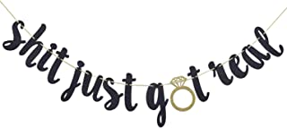 Shit Just Got Real Gold Glitter Bunting Banner for Funny Wedding, Engagement, Bachelorette,Pregnancy Announcement,Bar Sign (Black & Gold)