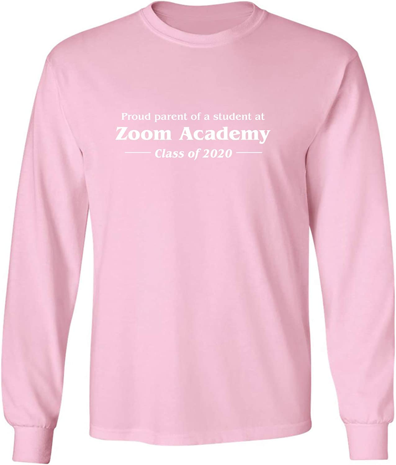 zerogravitee Proud Parent of A Student at Zoom Adult Long Sleeve T-Shirt