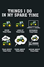 Things I Do In My Spare Time Tractor Farmer Gift: Notebook Planner - 6x9 inch Daily Planner Journal, To Do List Notebook, ...