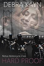Hard Proof (Notus Motorcycle Club Book 1)