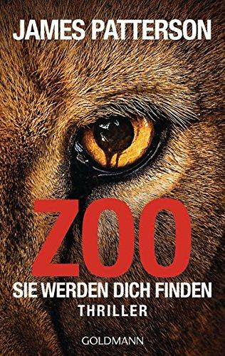 Buchseite und Rezensionen zu 'Zoo: Sie werden dich finden - Thriller' von James Patterson