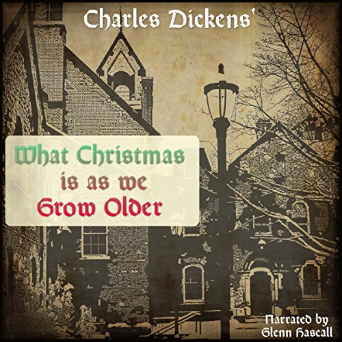 What Christmas Is as We Grow Older audiobook cover art