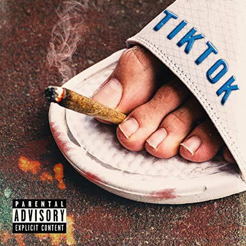 Tik Tok [Explicit]