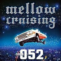 Mellow Cruising ~Area 052~