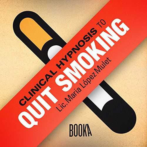 Clinical Hypnosis to Quit Smoking audiobook cover art