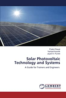 Solar Photovoltaic Technology and Systems: A Guide for Trainers and Engineers