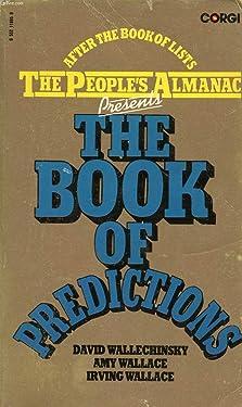 People's Almanac Presents the Book of Predictions
