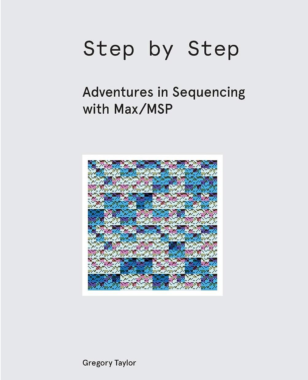 フラスコ最初に関係Step by Step: Adventures in Sequencing with Max/MSP