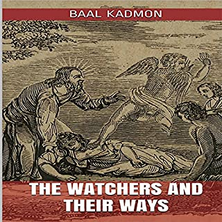 The Watchers and Their Ways audiobook cover art