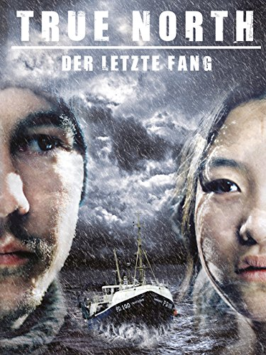 True North – Der letzte Fang (Film) cover
