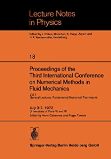 Proceedings of the Third International Conference on Numerical Methods in Fluid Mechanics: Vol. I General Lectures. Fundam...