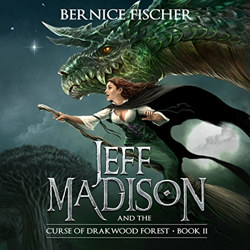Jeff Madison and the Curse of Drakwood Forest, Book 2 audiobook cover art