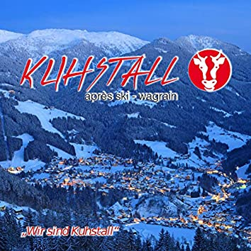 Wir sind Kuhstall (Kuhstall Wagrain)
