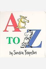A to Z (Boynton on Board) Board book