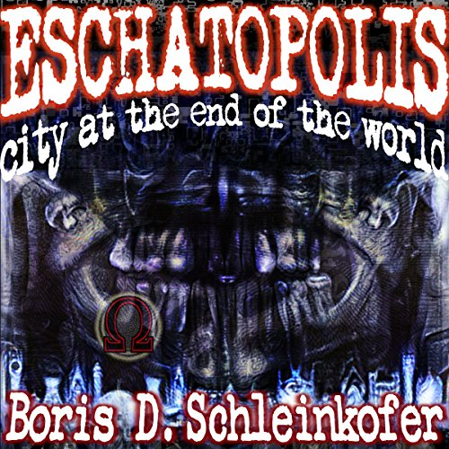 Eschatopolis audiobook cover art