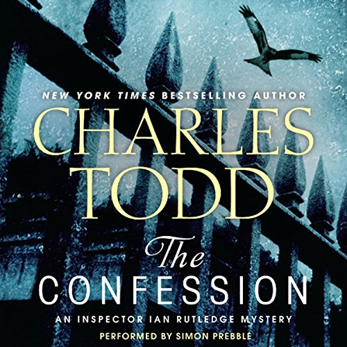 The Confession: An Inspector Ian Rutledge Mystery cover art