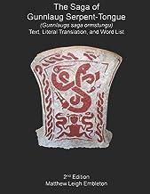 The Saga of Gunnlaug Serpent-Tongue (Gunnlaugs saga ormstungu): Text, Literal Translation, and Word List
